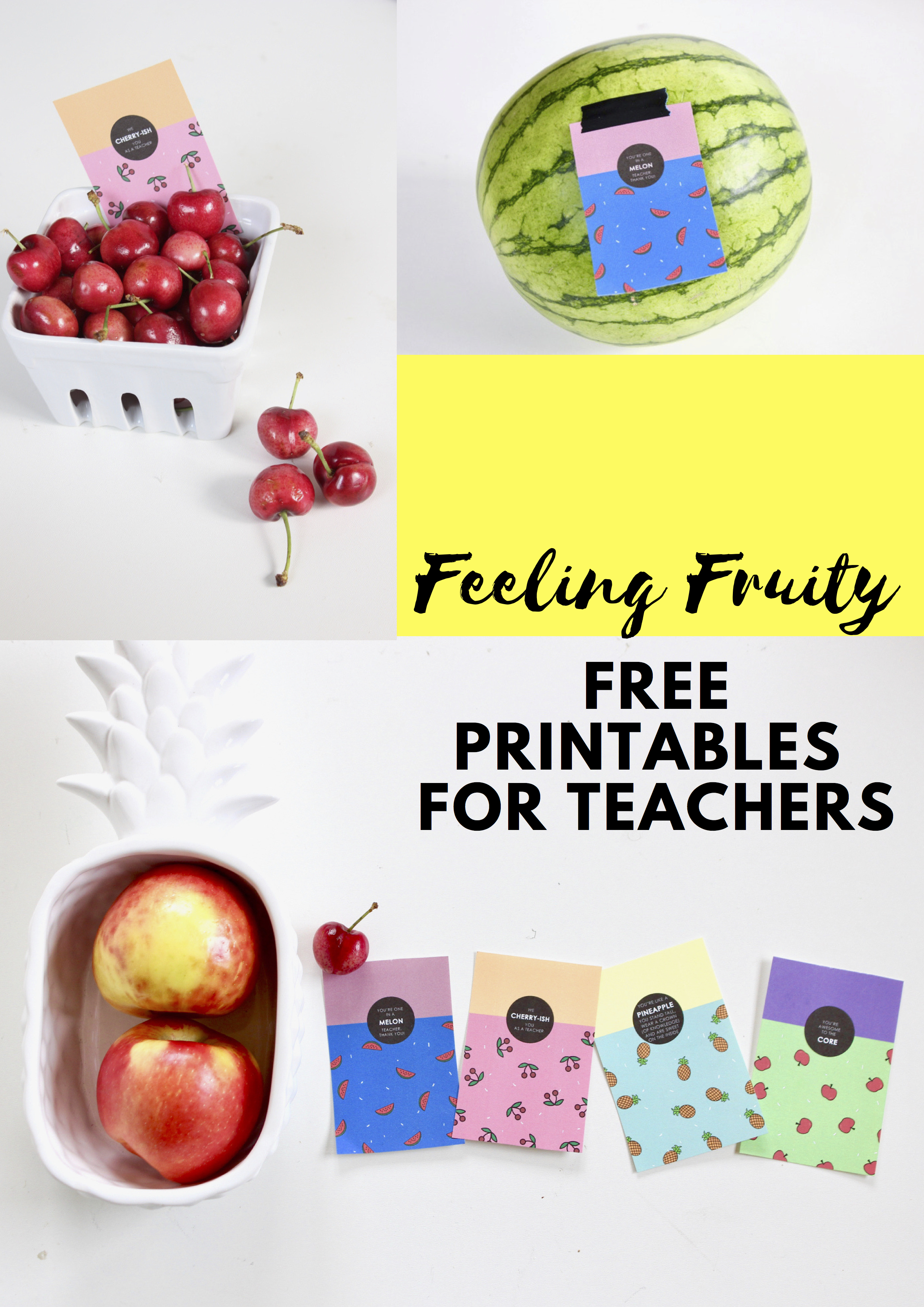 Celebrate Teachers With Fruit And Free Printables | j  sorelle