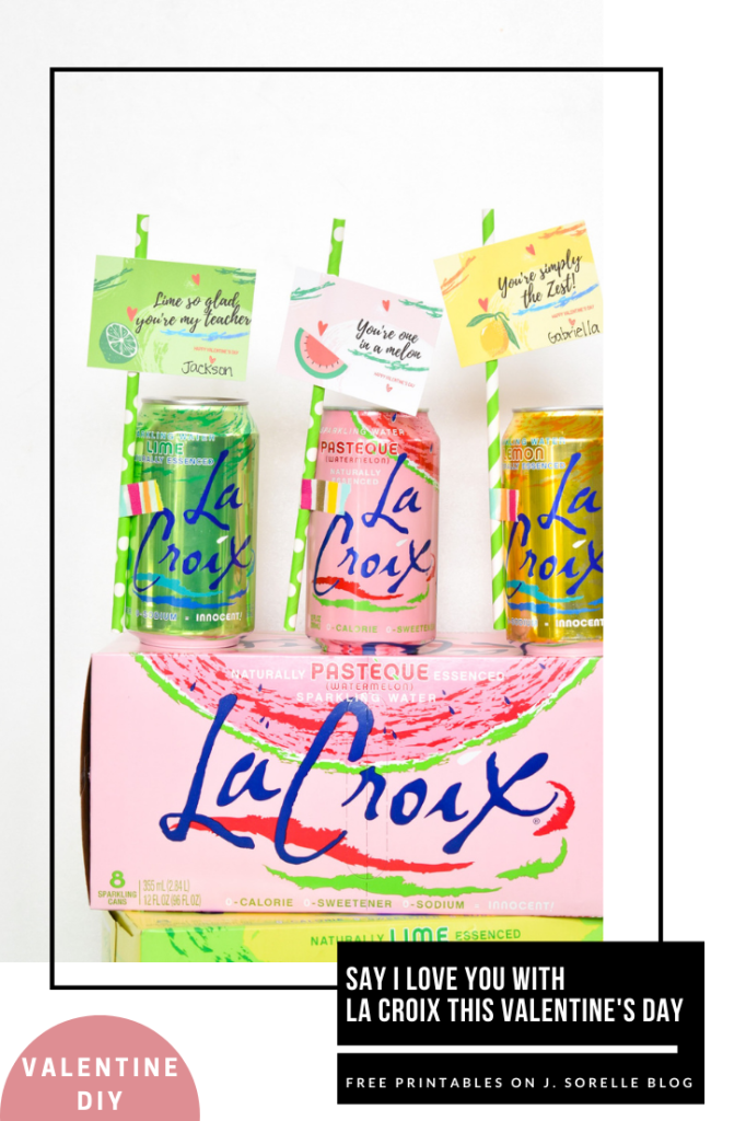 say i love you with la croix this valentines day plus free printables